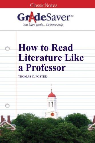 gradesaver-tm-classicnotes-how-to-read-literature-like-a-professor