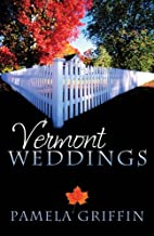 Vermont Weddings (Dear Granny / The Long…