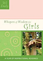 Whispers of Wisdom for Girls by Lisa Harris