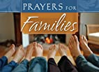 Prayers for families by Barbour Publishing