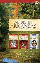 Alibis in Arkansas (Death on a Deadline /…