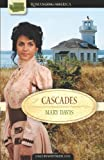 Davis, Mary: Cascades: Uncertain Alliance/The Captain's Wife/Reckless Rogue (Romancing America: Washington)