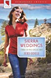 Odell, Jeri: Sierra Weddings (Romancing America: Nevada)