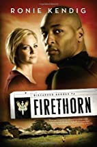 Firethorn (Discarded Heroes, Book 4) by…