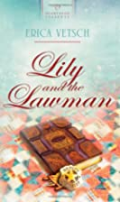 Lily and the Lawman (Heartsong Presents, No.…