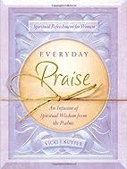 Everyday Praise by Vicki J. Kuyper