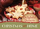 Delightful Desserts (Christmas at Home…