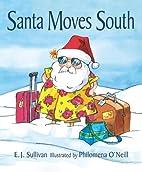 Santa Moves South by E. J. Sullivan
