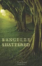 The Aikara Series: Sanctity Shattered by…