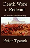 Tyzack, Peter: Death Wore a Redcoat