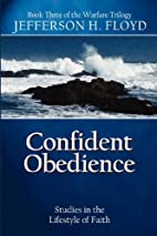 Confident Obedience: Studies in the…