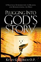 Plugging into God's Story by Kevin…