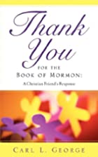 Thank You for the Book of Mormon by Carl L…