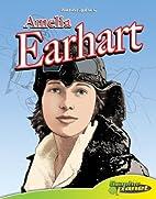 Amelia Earhart (Bio-Graphics Set 2) by…