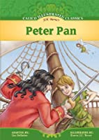 Peter Pan (adapted, Calico Illustrated…