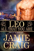 Leo: All That You Are by Jamie Craig