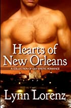Hearts Of New Orleans by Lynn Lorenz