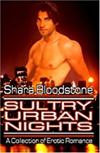 Sultry Urban Nights by Shara Bloodstone