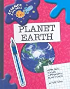 Planet Earth: Super Cool Science Experiments…