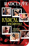Radclyffe: Radical Encounters