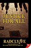 Radclyffe: Justice for All
