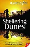 Radclyffe: Sheltering Dunes [ SHELTERING DUNES BY Radclyffe ( Author ) Nov-15-2011