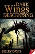 Dark Wings Descending by Lesley Davis