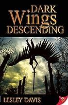 Dark Wings Descending by Lesley Davis