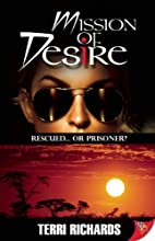 Mission of Desire by Terri Richards