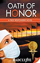 Oath of Honor (First Responders Novel) by…