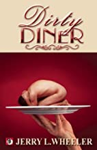The Dirty Diner:Gay Erotica on the Menu by…
