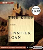 Egan, Jennifer: The Keep: Unabridged Value-Priced Edition
