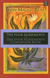 Mills, Janet: The Four Agreements and The Four Agreements Companion Book: A Practical Guide to Personal Freedom