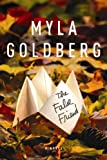 Goldberg, Myla: The False Friend (Center Point Platinum Reader's Circle (Large Print))