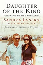 Daughter of the King: Growing Up in Gangland…