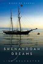 Shenandoah Dreams by Lisa Belcastro