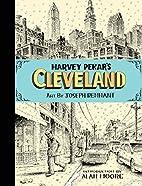 Harvey Pekar's Cleveland by Harvey…