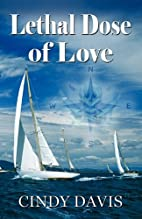 Lethal Dose of Love by Cindy Davis