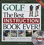Golf:: The Best Instruction Book Ever! by…