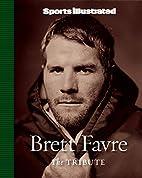 Brett Favre: The Tribute (Sports…