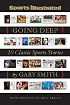 Sports Illustrated: Going Deep: 20 Classic…
