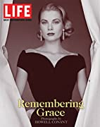 Life: Remembering Grace by Howell Conant