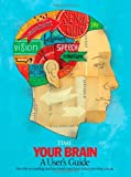 Editors of Time Magazine: TIME Your Brain: A User's Guide
