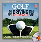 GOLF Magazine The Best Driving Instruction…