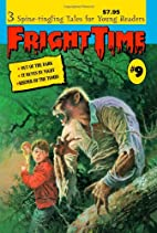 Fright Time #9: Out of the Dark, It Hunts By…