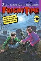 Fright Time #12 by Rochelle Larkin