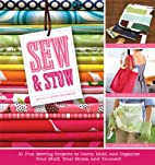 Sew & Stow: 31 Fun Sewing Projects to Carry,…