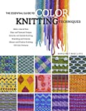 Radcliffe, Margaret: The Essential Guide to Color Knitting Techniques
