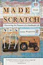 Made from Scratch: Discovering the Pleasures…