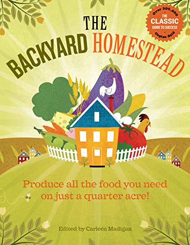 the-backyard-homestead-produce-all-the-food-you-need-on-just-a-quarter-acre